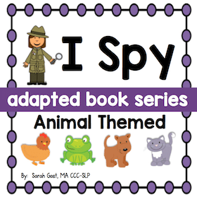 I Spy – Animals {an Adapted Book Series for Children with Autism}