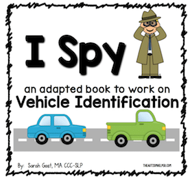 I Spy – Vehicles {an Adapted Book for Children with Autism}