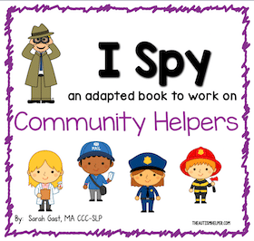 I Spy – Community Helpers {an Adapted Book for Children with Autism}