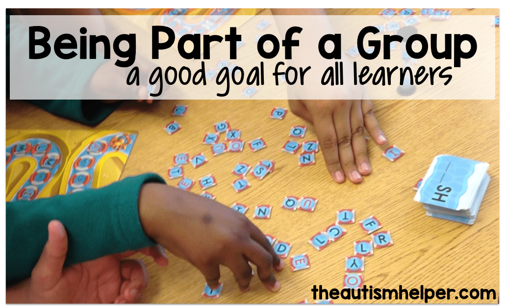 Being Part of a Group: a Good Goal for Any Learner