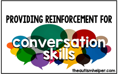 Providing Reinforcement for Conversation Skills