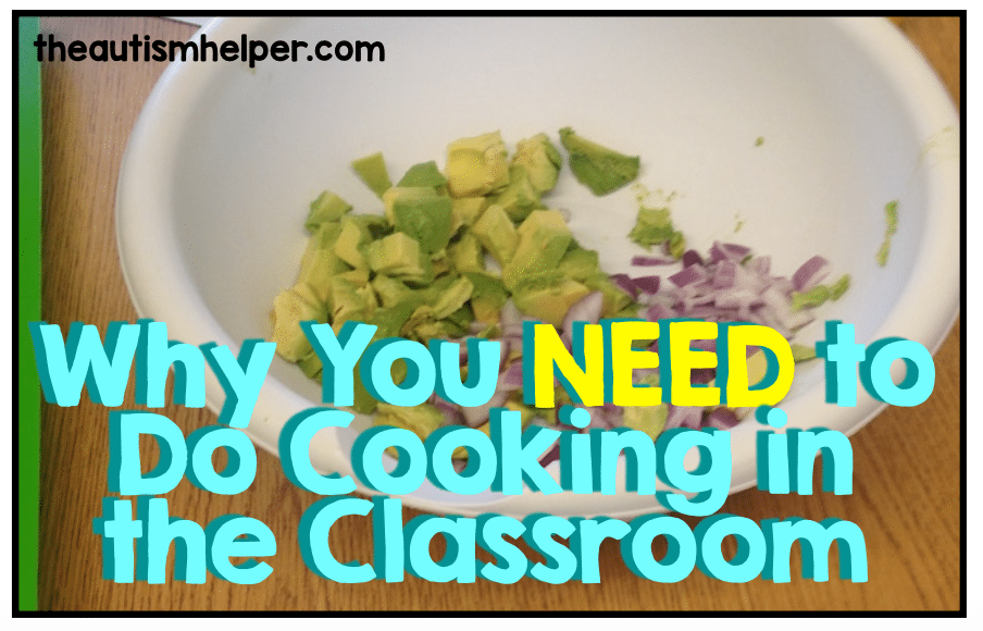 Why You NEED To Do Cooking In Your Classroom