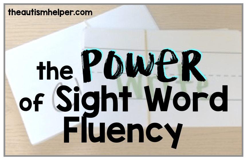 The Power of Sight Word Fluency