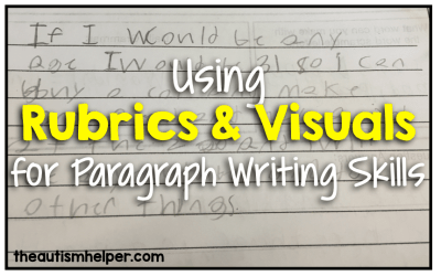 Using a Rubrics & Visuals for Paragraph Writing Skills