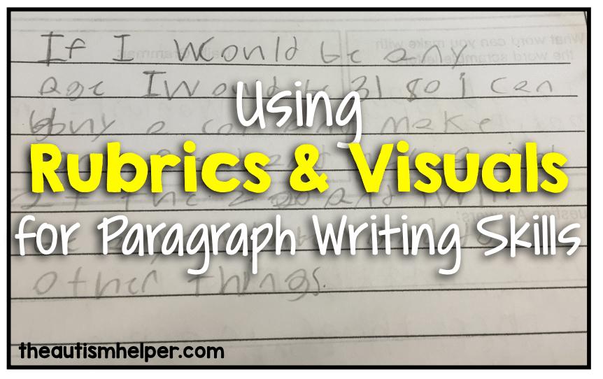 Using a Rubrics & Visuals for Paragraph Writing Skills