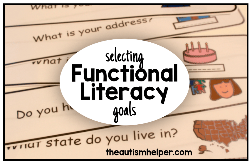 Setting Functional Literacy Goals