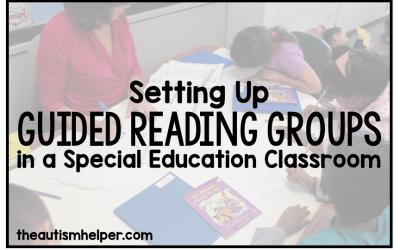 Setting Up Guided Reading Groups in Special Education Classrooms