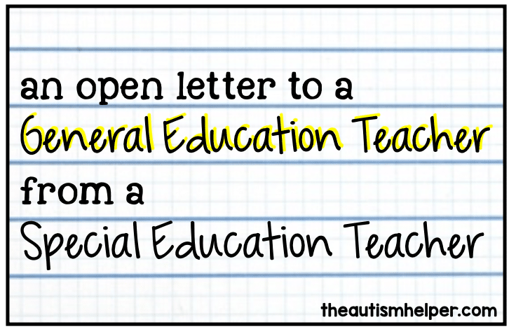 An Open Letter from a Special Education Teacher to a General ...