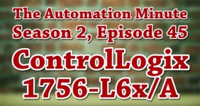 Episode 45 from Season 2 of The Automation Minute 1