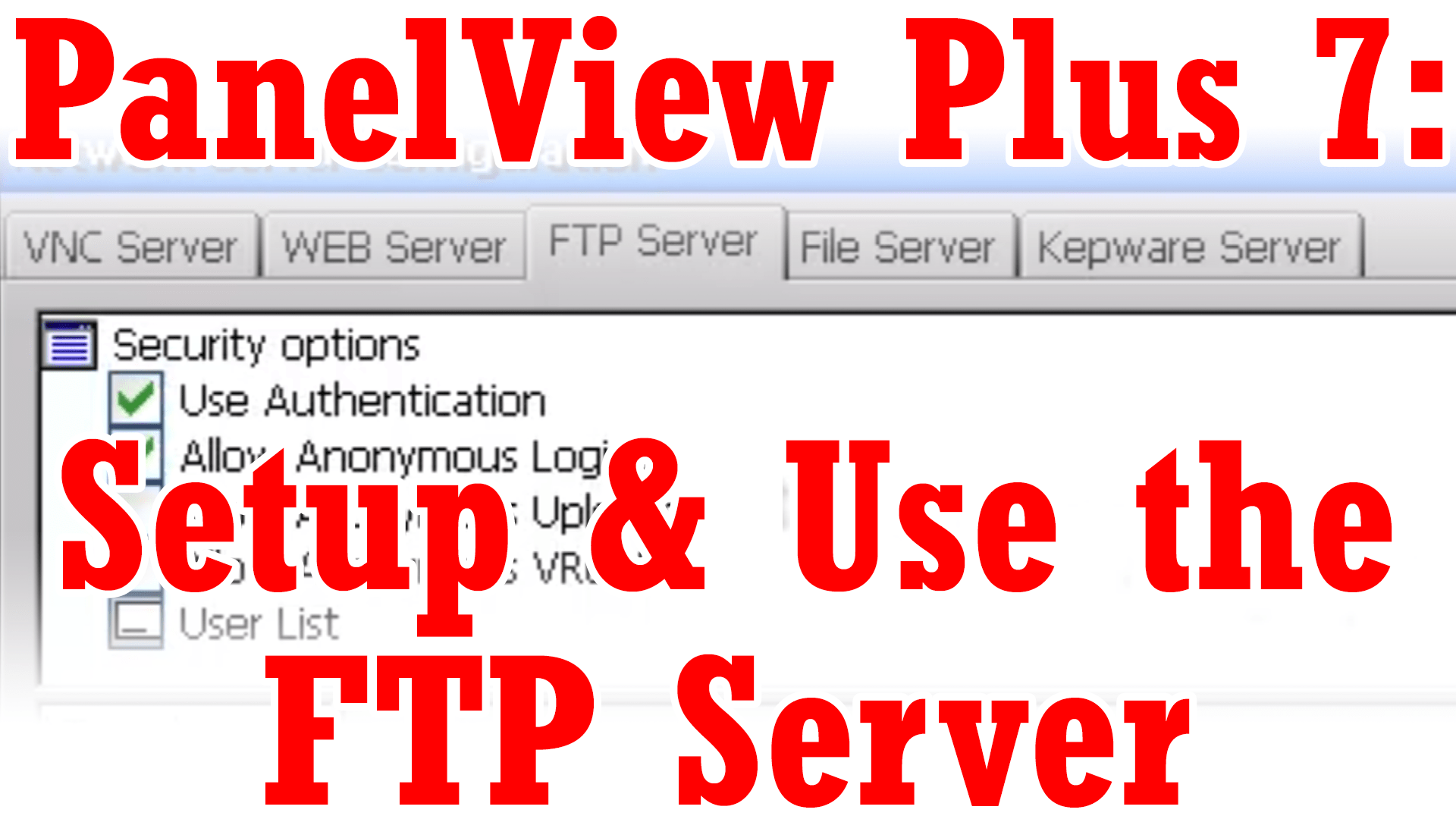 Setup and Use the PanelView Plus 7 FTP Server - The