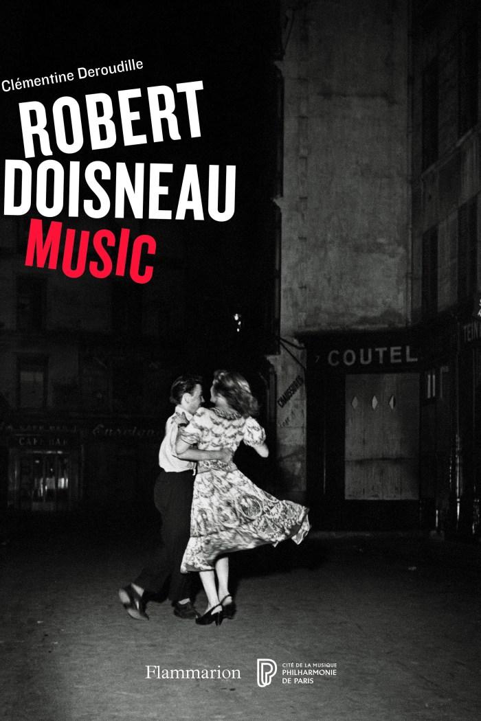 Robert Doisneau: Music | Clementine Deroudille