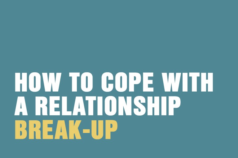 How To Cope With A Relationship Break-Up