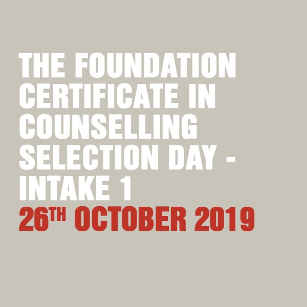 Foundation Certificate in Counselling Selection Day