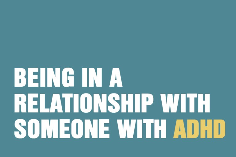 Being In a Relationship With Someone With ADHD