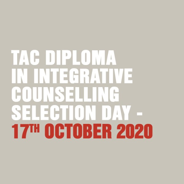 TAC Diploma in Integrative Counselling - Selection Day