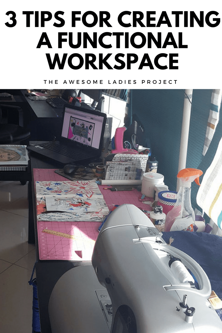 3 Tips for Creating a Functional Workspace Christy for The Awesome Ladies Project
