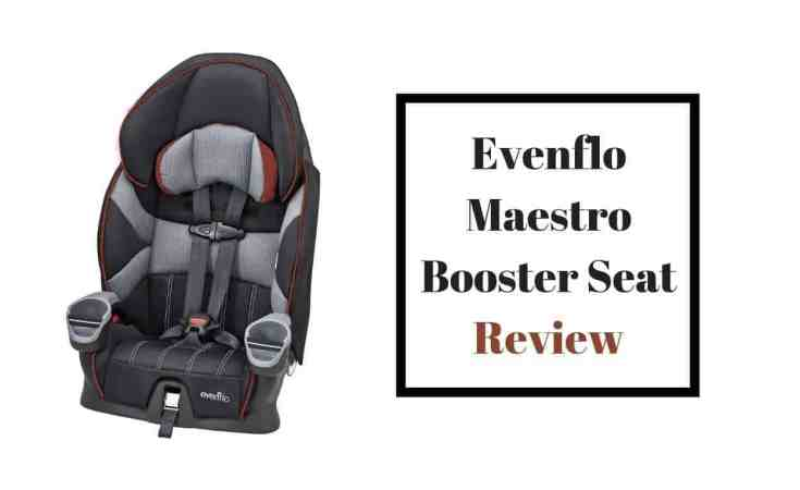 Evenflo Maestro Booster Seat Review