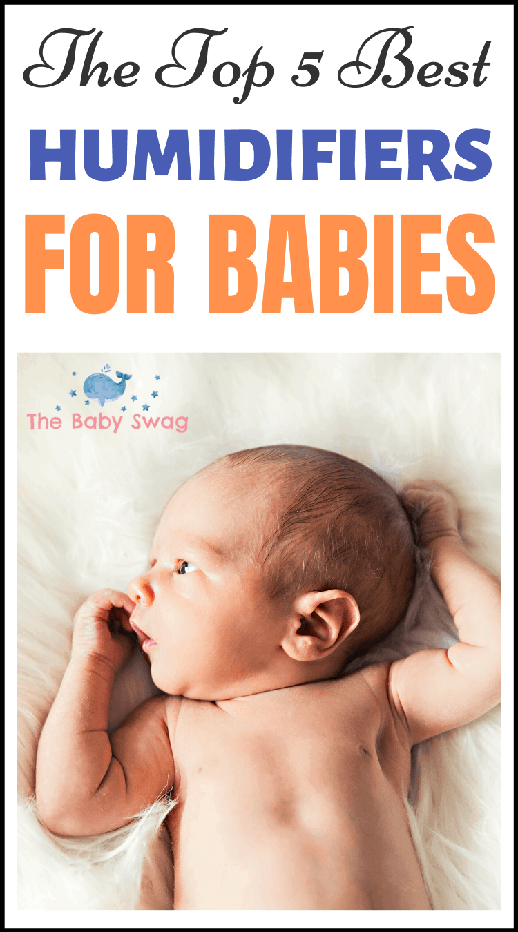 The Top 5 Best Humidifiers For Babies