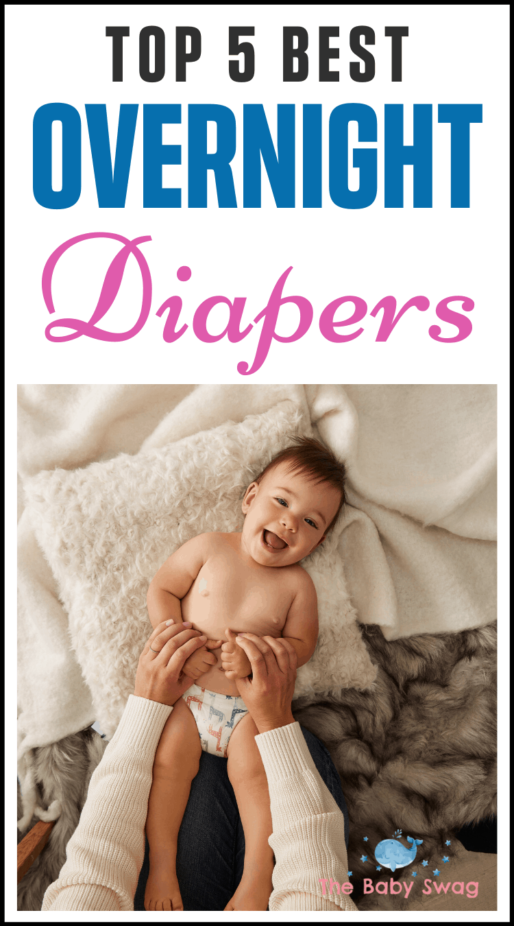 Top 5 Best Overnight Diapers