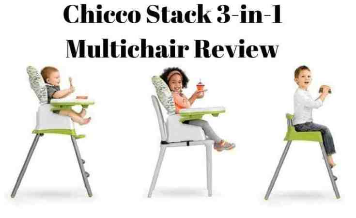 Chicco Stack 3-in-1 Multichair Review