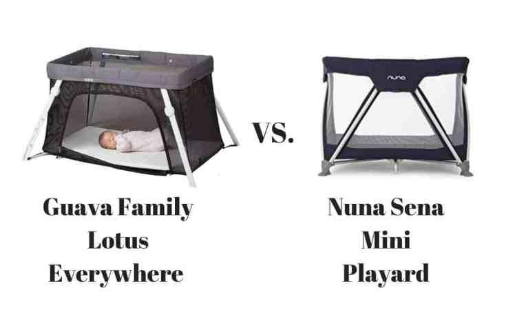 8a0398a0579 Baby Furniture. Guava Family Lotus Everywhere Travel Crib vs. The Nuna Sena  Mini Playard Travel Crib
