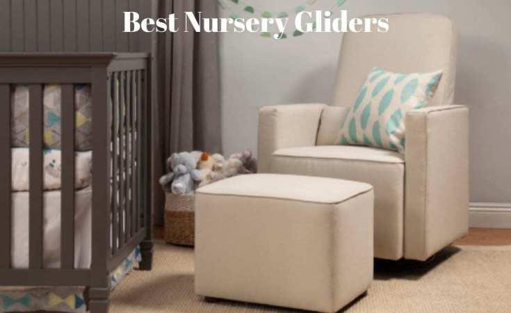 Best Nursery Gliders