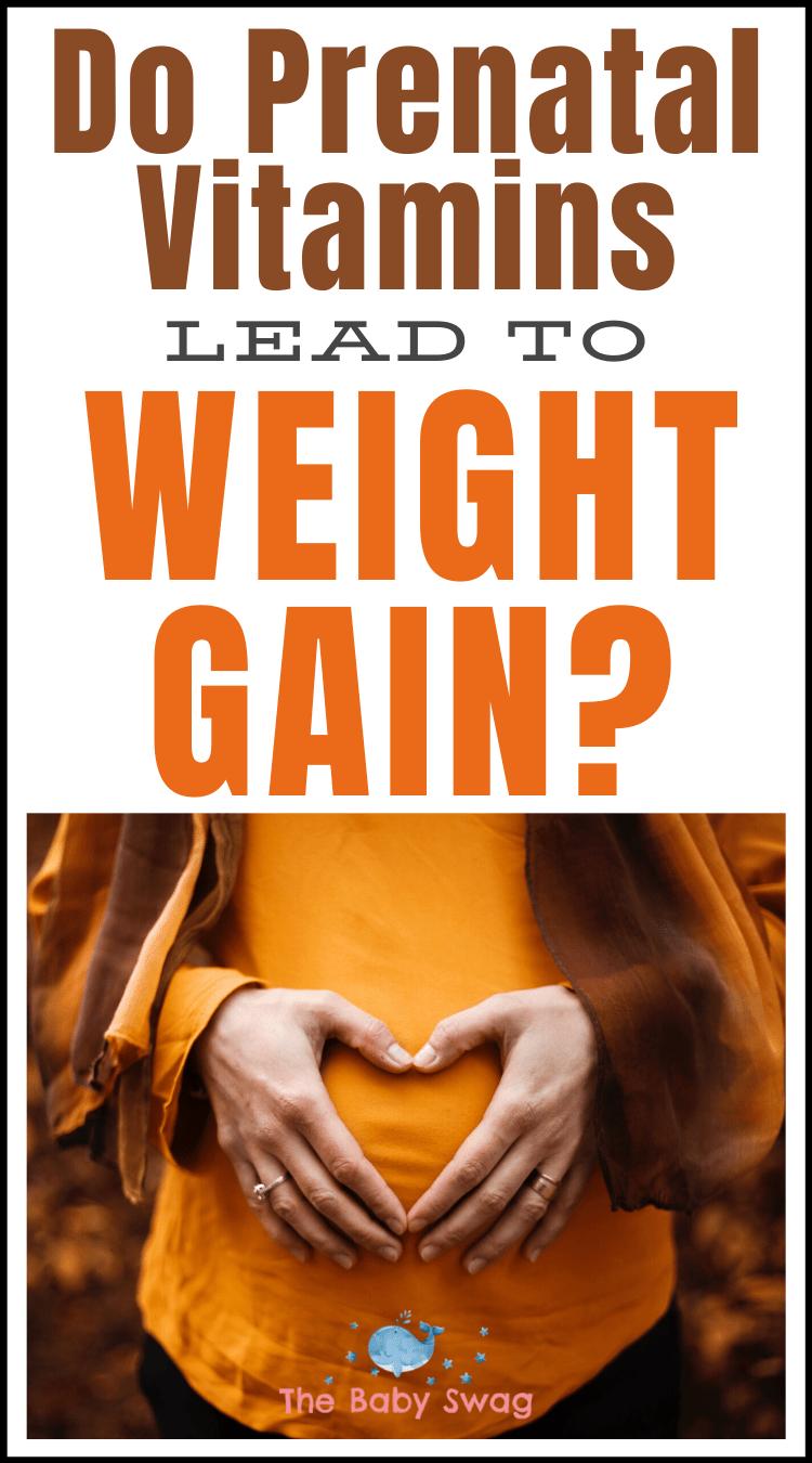 Do Prenatal Vitamins Lead to Weight Gain?