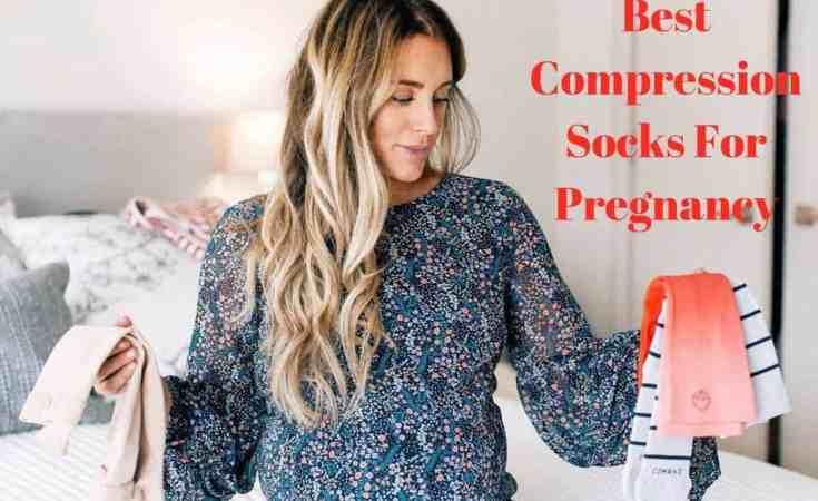 Best Compression Socks For Pregnancy