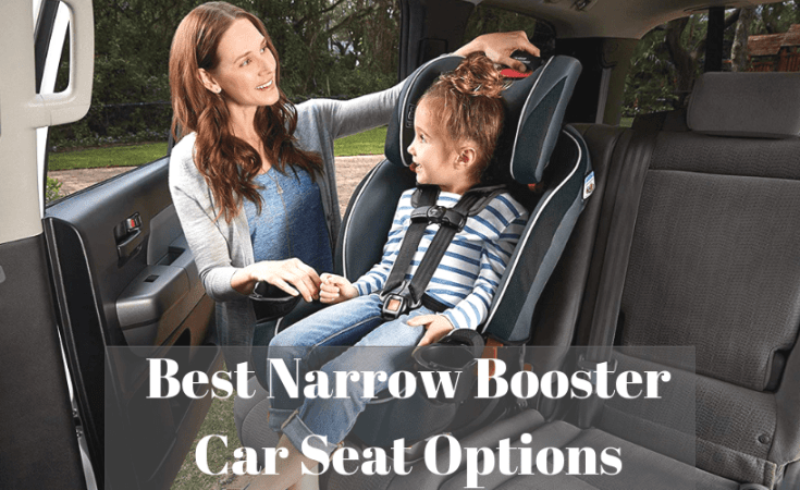 Best Narrow Booster Car Seat Options