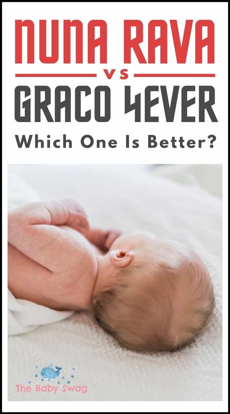 Nuna Rava vs Graco 4Ever - Which One is Better?