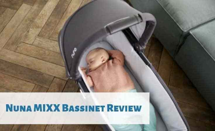 Nuna MIXX Bassinet Review