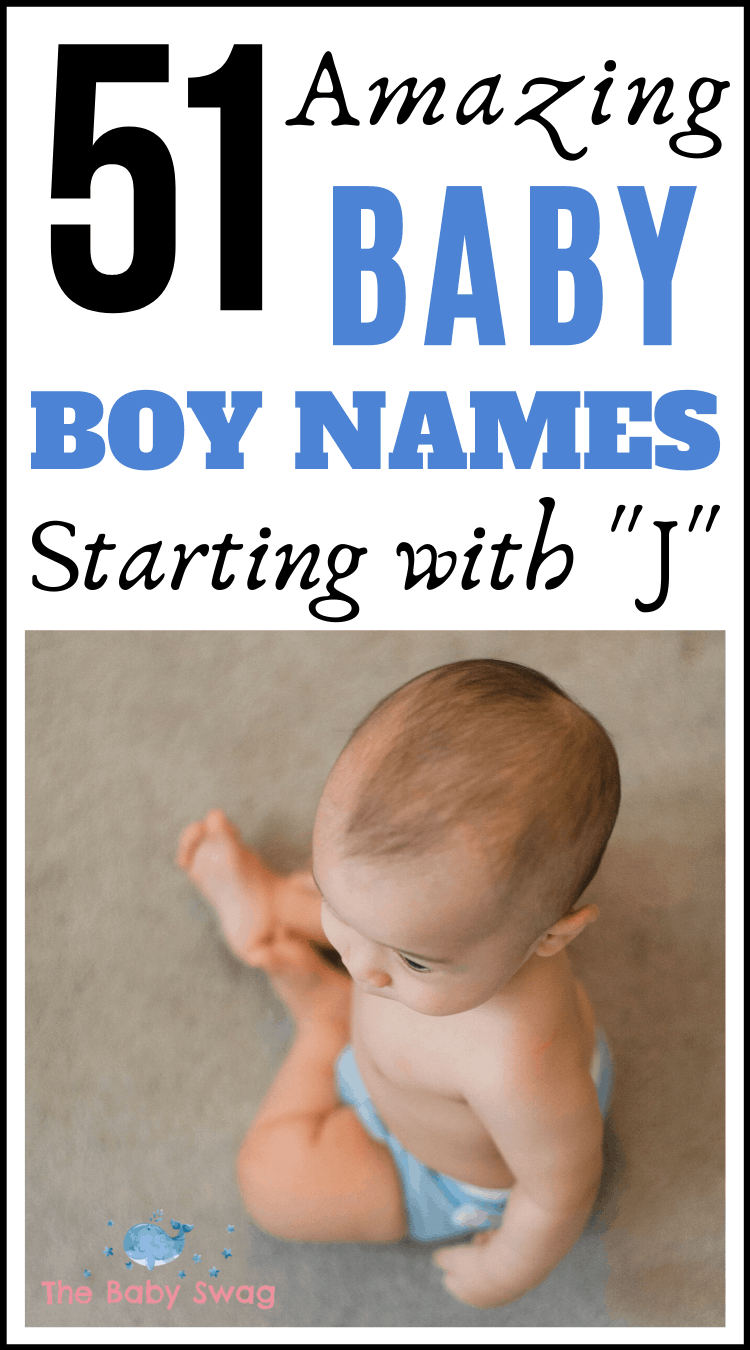 51 Amazing Baby Boy Names Starting With J That You'll Love!