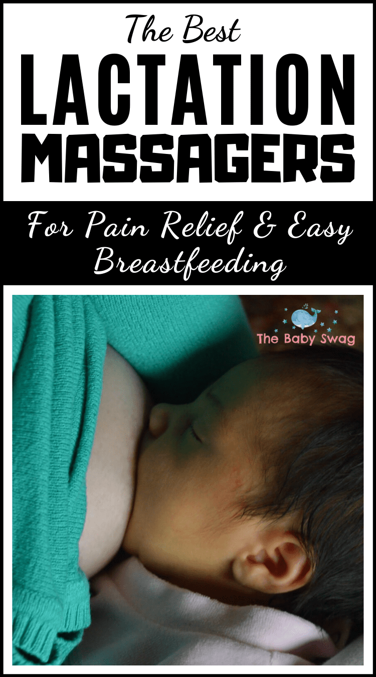 The Best Lactation Massagers for Pain Release & Easy Breastfeeding