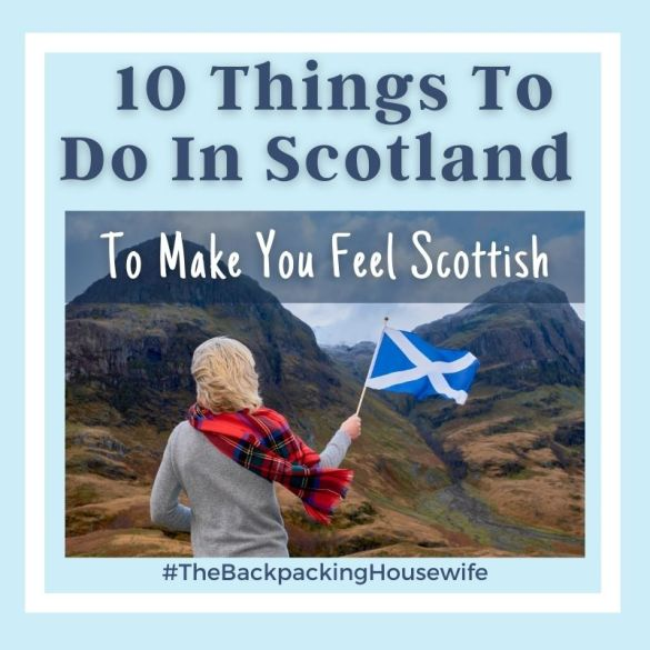 10 Things to Make You Feel Scottish