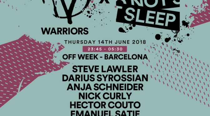 TWO OF IBIZA'S STRONGEST PARTIES PREPARE TO SHOW BARCELONA WARRIORS DO NOT SLEEP!