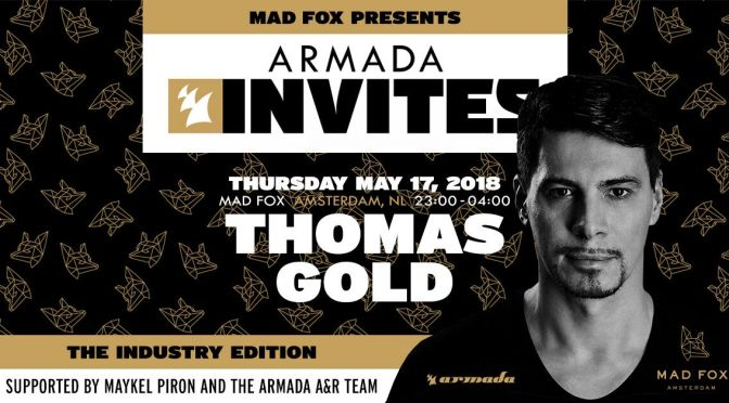 ARMADA MUSIC PARTNERS WITH MAD FOX FOR AMSTERDAM CLUB NIGHTS