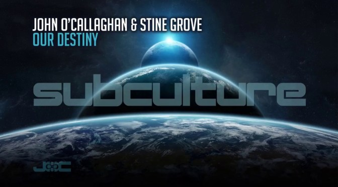JOHN O'CALLAGHAN & STINE GROVE 'OUR DESTINY'