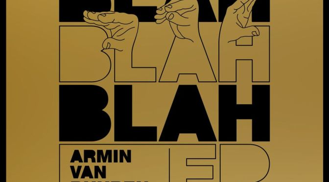 Armin van Buuren – Blah Blah Blah EP