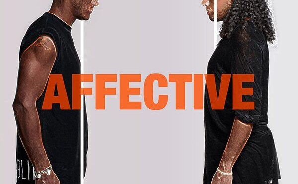 SUNNERY JAMES & RYAN MARCIANO REVEAL 4-TRACK AFFECTIVE EP AND ACCOMPANYING MINI MOVIE
