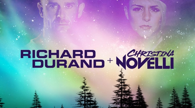 RICHARD DURAND + CHRISTINA NOVELLI –  THE AIR I BREATHE