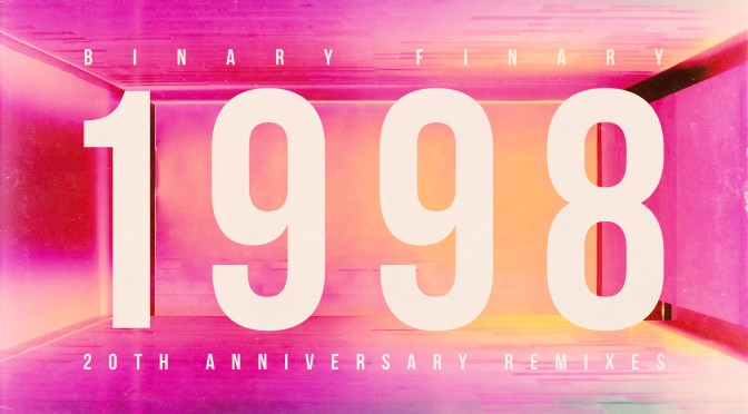 BINARY FINARY CELEBRATE ANNIVERSARY OF LEGENDARY TRANCE CLASSIC WITH FULL RELEASE PACKAGE: '1998' (20TH ANNIVERSARY REMIXES)