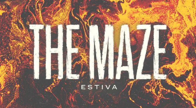 ESTIVA – THE MAZE