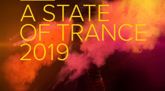 ARMIN VAN BUUREN REACHES NEW HEIGHTS WITH 'A STATE OF TRANCE 2019' ALBUM