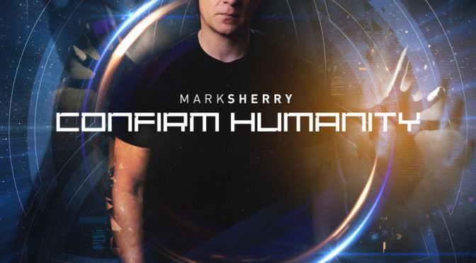 MARK SHERRY – THE DEBUT ALBUM 'CONFIRM HUMANITY'