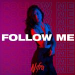 'FOLLOW ME' – A NEW MIX COMPILATION SERIES – BY THE  IDMA NOMINATED ARTIST NIFRA