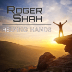 ROGER SHAH PRESENTS 'HELPING HANDS ' – A TRACK FOR CHARITY