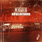 RODG RECALLS EVERLASTING MEMORIES WITH THIRD SOLO ALBUM: 'EVOCATIONS'