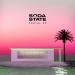 CYBERNATED ELECTRONIC MUSIC DUO  SODA STATE DEBUT WITH 'PORTAL' EP