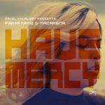 PAVEL KHVALEEV PRESENTS PARAFRAME & MACARENA – HAVE MERCY
