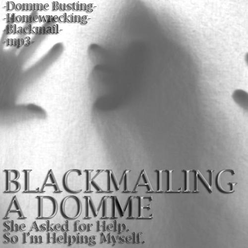 Blackmail-Homewrecking-Homewrecker-Domme-Niteflirt-Mindfuck-01